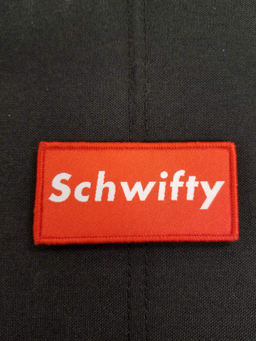Schwifty Morale Patch - Tactical Outfitters