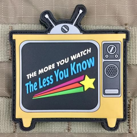 """THE MORE YOU WATCH THE LESS YOU KNOW"" MORALE PATCH - Tactical Outfitters"