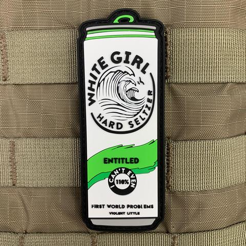 Entitled White Girl Hard Seltzer PVC Morale Patch - Tactical Outfitters