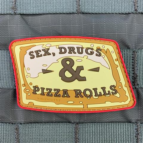 """SEX, DRUGS & PIZZA ROLLS"" PVC MORALE PATCH - Tactical Outfitters"