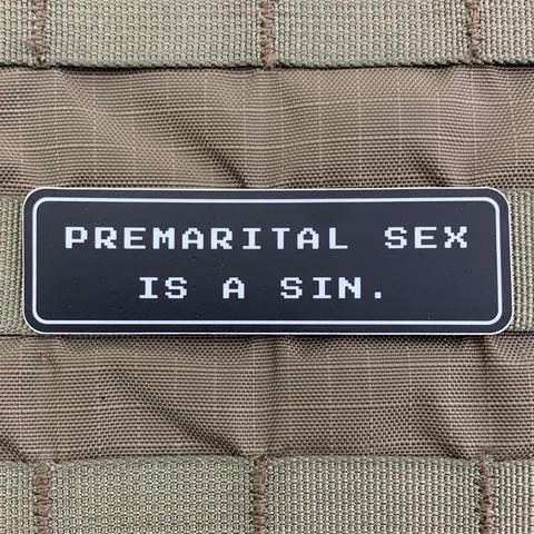 """PREMARITAL SEX IS A SIN"" STICKER - Tactical Outfitters"