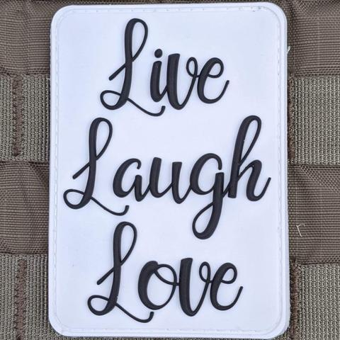 """LIVE LAUGH LOVE"" PVC MORALE PATCH"