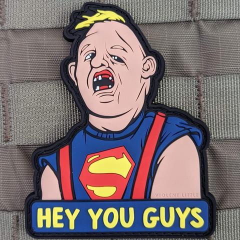 """HEY YOU GUYS"" GOONIES PVC MORALE PATCH - Tactical Outfitters"