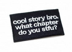 COOL STORY BRO MORALE PATCH - Tactical Outfitters