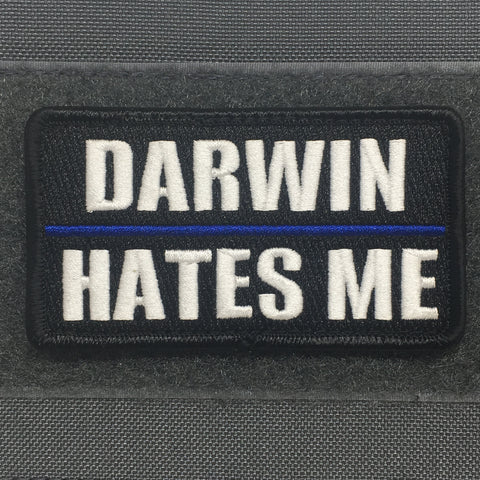 DARWIN HATES ME MORALE PATCH - Tactical Outfitters