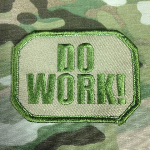 DO WORK - MOJO TACTICAL MORALE PATCH - Tactical Outfitters