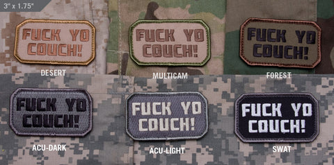 FUCK YO COUCH MORALE PATCH - Tactical Outfitters