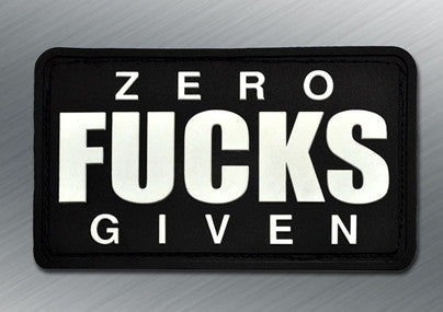 ZERO FUCKS GIVEN PVC MORALE PATCH - Tactical Outfitters