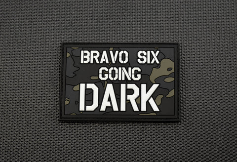 BRAVO SIX GOING DARK PVC GITD MORALE PATCH - Tactical Outfitters