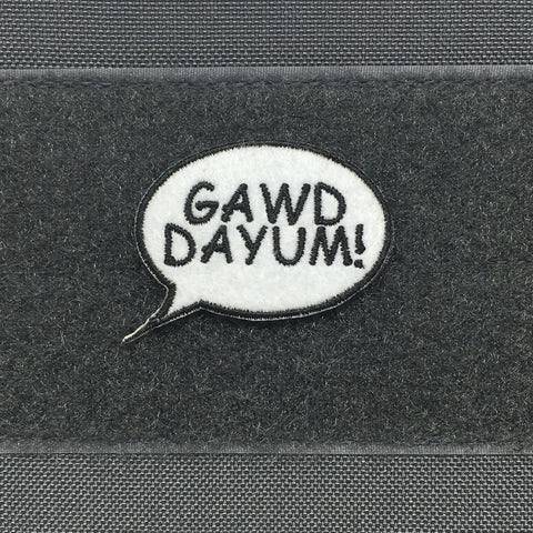 GAWD DAYUM! MORALE PATCH - Tactical Outfitters