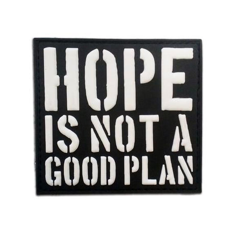 HOPE IS NOT A GOOD PLAN PVC MORALE PATCH - Tactical Outfitters