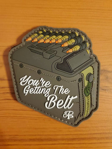 You're Getting The Belt GITD PVC Morale Patch - Tactical Outfitters