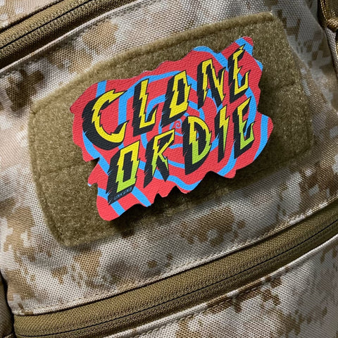 Clone Or Die Morale Patch - Tactical Outfitters