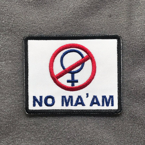No Ma'am Morale Patch - Tactical Outfitters