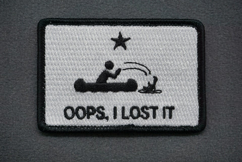 OOPS I LOST IT - MORALE PATCH - Tactical Outfitters