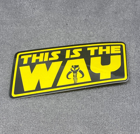 This Is The Way Sticker - Tactical Outfitters