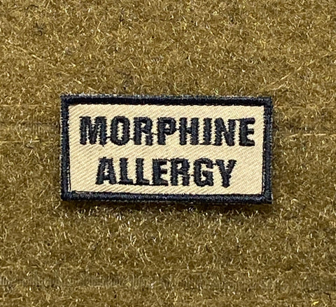Morphine Allergy Morale Patch - Tactical Outfitters