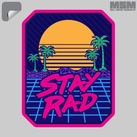 STAY RAD DECAL - Tactical Outfitters