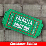 Valhalla Admit One PVC Morale Patch - Tactical Outfitters