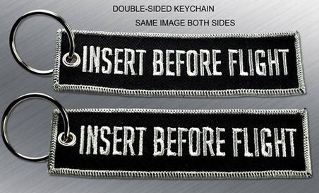 INSERT BEFORE FLIGHT EMBROIDERED KEYCHAIN TAG - Tactical Outfitters