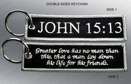 JOHN 15:13 EMBROIDERED KEYCHAIN - Tactical Outfitters