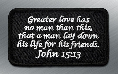 JOHN 15:13 MORALE PATCH - Tactical Outfitters