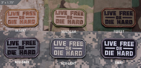 Live Free Or Die Hard Morale Patch - Tactical Outfitters