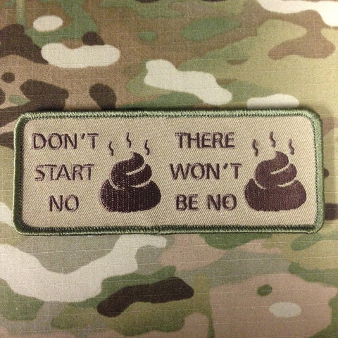 DON'T START SHIT MORALE PATCH - Tactical Outfitters