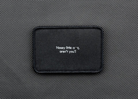 NOSEY LITTLE CUNT MORALE PATCH - Tactical Outfitters