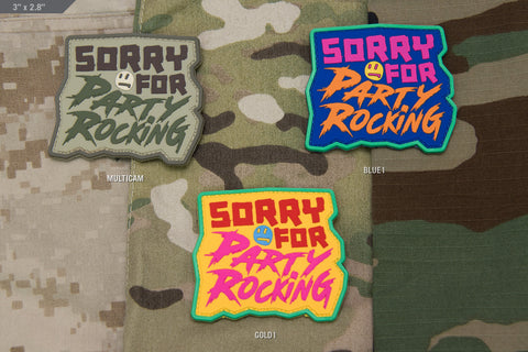 SORRY FOR PARTY ROCKING PVC MORALE PATCH - Tactical Outfitters