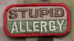 Stupid Allergy Patch - Tactical Outfitters
