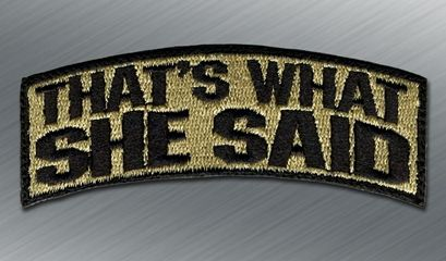 That's What She Said V3 Morale Patch - Tactical Outfitters