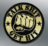 TALK SHIT GET HIT MORALE PATCH - Tactical Outfitters