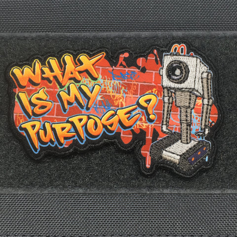 """WHAT IS MY PURPOSE?"" - MORALE PATCH - Tactical Outfitters"