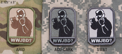 WWJBD? Patch - Tactical Outfitters