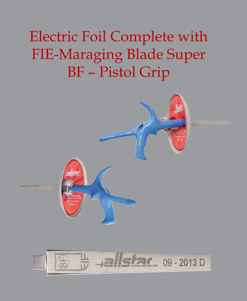 allstar Electric Foil Complete with FIE Maraging blade SUPER BF