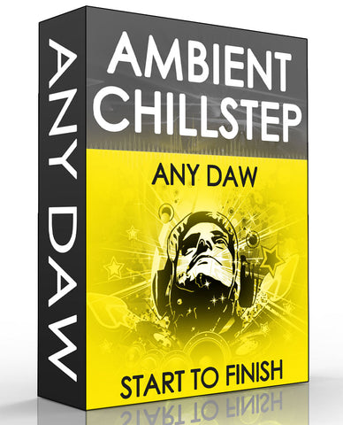Ambient Chillstep Tutorial - Any DAW