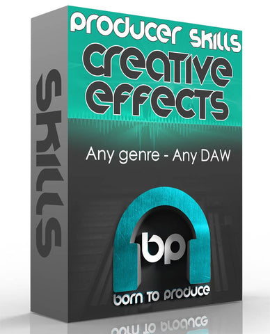Producer Skills - Creative Effects