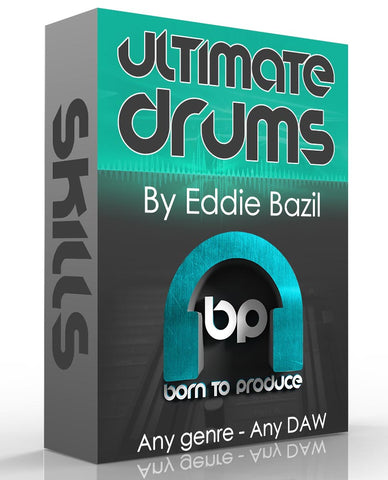 Producer Skills - Ultimate Drums Tutorial