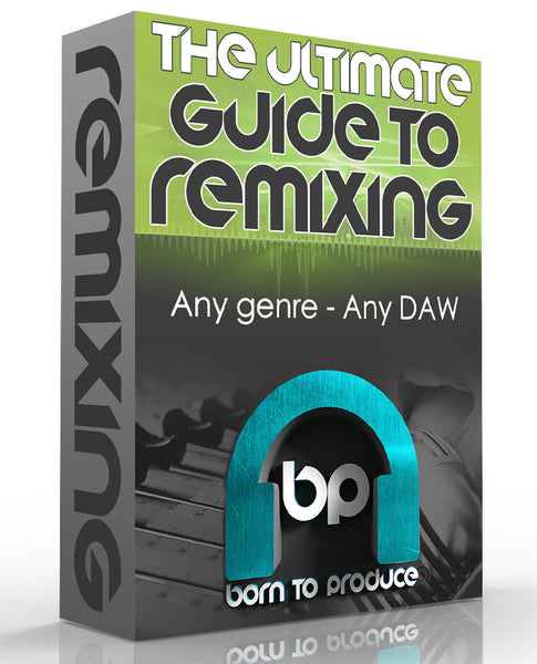 Ultimate Guide - How To Remix A Song