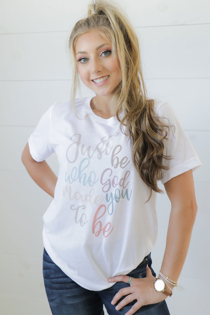 TCO LIfe Tee Just be who God made you to be - TCO Life Brand Tee