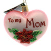 Old World Christmas Mom Heart Glass Ornament