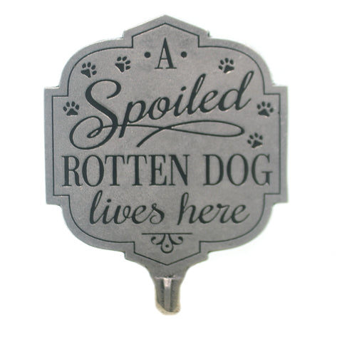 Home & Garden SPOILED ROTTED DOG LIVES HERE Metal Yard Sign Puppy 12504. 37172
