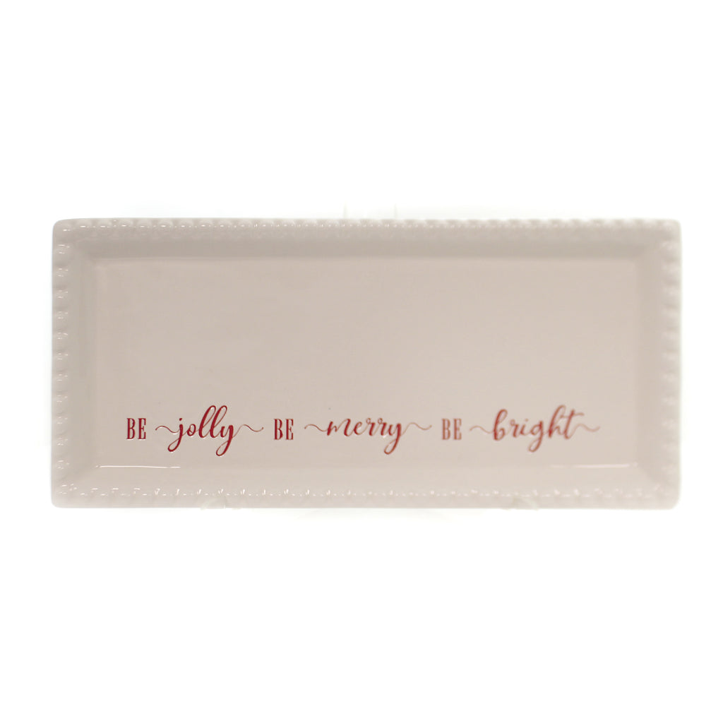 Tabletop BE JOLLY BE MERRY BE BRIGHT TRAY Dishwasher Microwave Safe 1978138