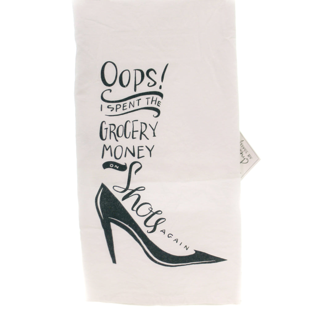 Tabletop SPENT GROCERY MONEY ON SHOES Fabric Dish Towel 25521