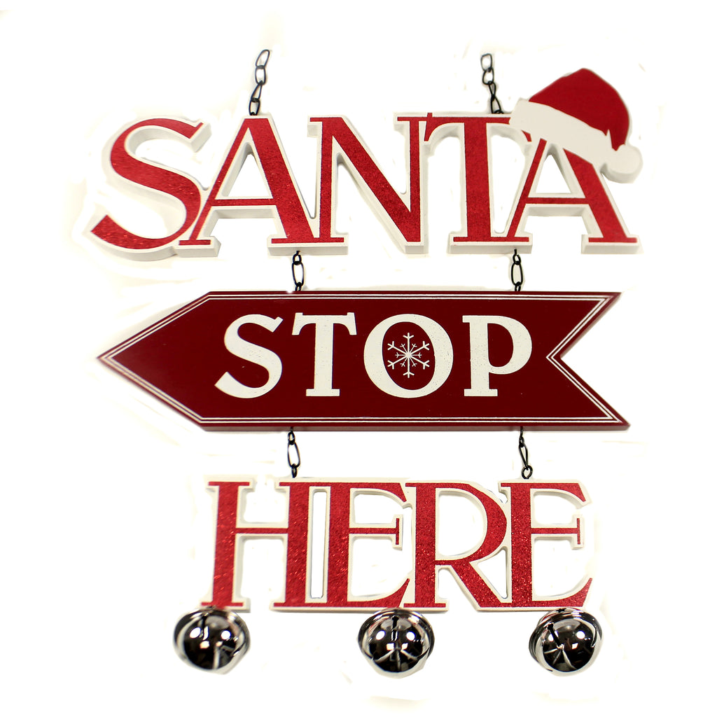 Santa Stop Here Sign 54628A Christmas Signs And Plaques - SBKGIFTS.COM - SBK Gifts Christmas Shop Cincinnati - Story Book Kids