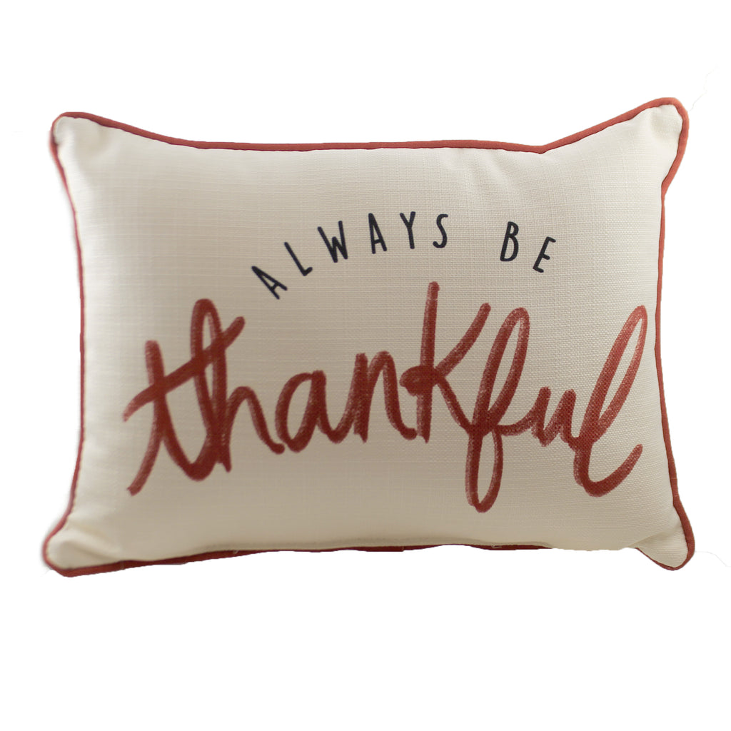 Always Be Thankful Pillow Fal0030 Fall Decorative Pillows - SBKGIFTS.COM - SBK Gifts Christmas Shop Cincinnati - Story Book Kids
