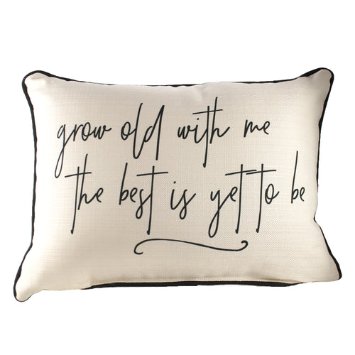 Grow Old With Me Pillow Txt0188 Home Decor Decorative Pillows - SBKGIFTS.COM - SBK Gifts Christmas Shop Cincinnati - Story Book Kids