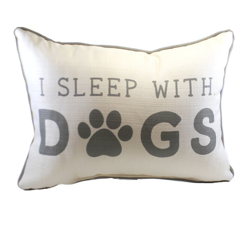 I Sleep With Dogs Pillow Dog0024 Home Decor Decorative Pillows - SBKGIFTS.COM - SBK Gifts Christmas Shop Cincinnati - Story Book Kids