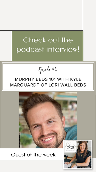 Having a functional and organized space isn't something you have to sleep on. Or maybe, you could. This is the conversation Lori Wall Beds' co-founder, Kyle Marquardt, had with Jill Kalman, the host of the Welcome Home to the Suburbs Podcast.